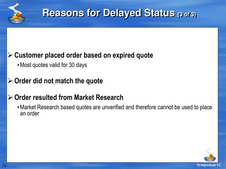 Reasons for Delayed Status