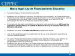 marco legal ley de financiamiento educativo