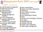 management tools 2005 most popular tools www bain com