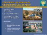 qu ofrecen los sistemas de calentamiento solar de agua
