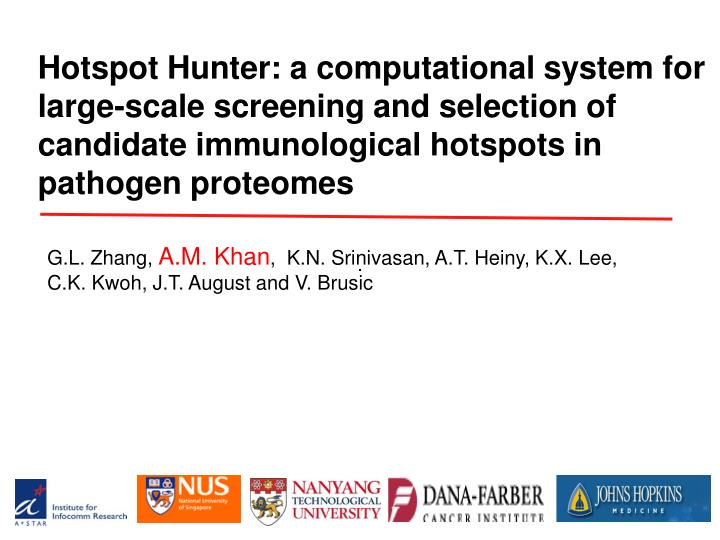 Hotspot Hunter: a computational system for large-scale screening and selection of candidate immunolo...