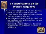 la importancia de los iconos religiosos