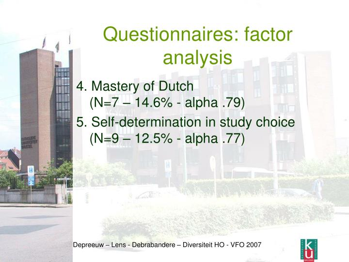 Questionnaires: factor analysis