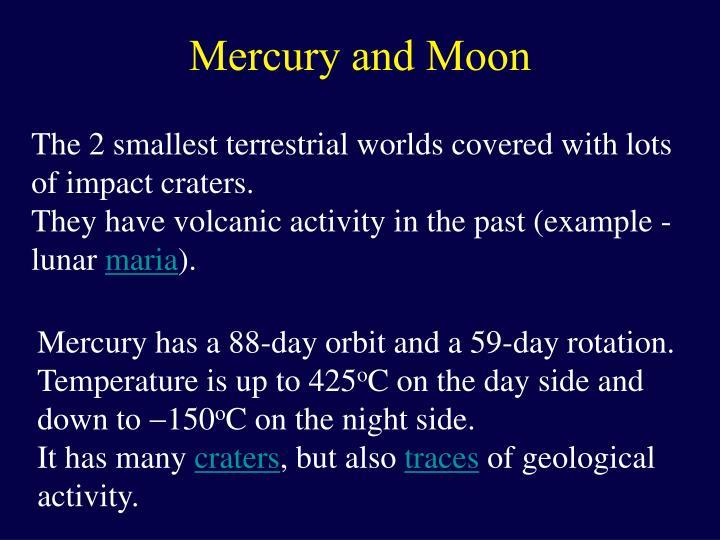 Mercury and Moon