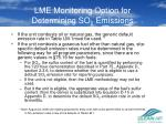 lme monitoring option for determining so 2 emissions