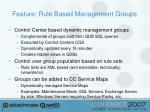 feature rule based management groups