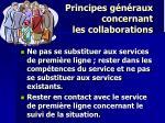 principes g n raux concernant les collaborations