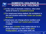 domestic violence is workplace violence
