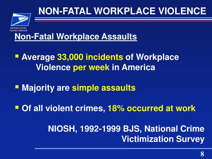 NON-FATAL WORKPLACE VIOLENCE
