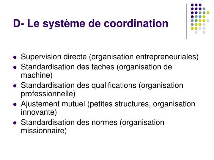 D- Le système de coordination