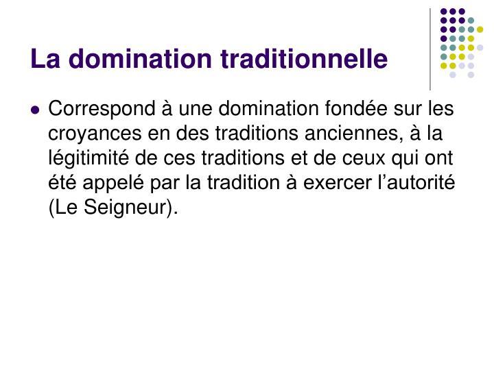 La domination traditionnelle
