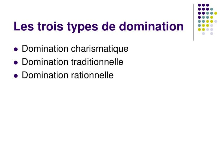Les trois types de domination