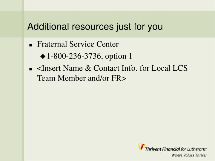 Additional resources just for you