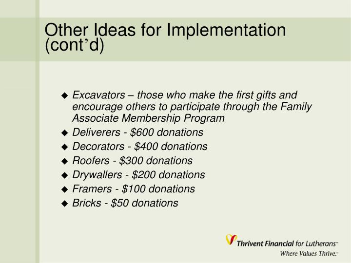 Other Ideas for Implementation (cont