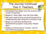 the journey continued year 2 teachers