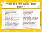 where did the derry story begin