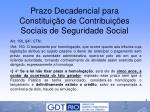 prazo decadencial para constitui o de contribui es sociais de seguridade social