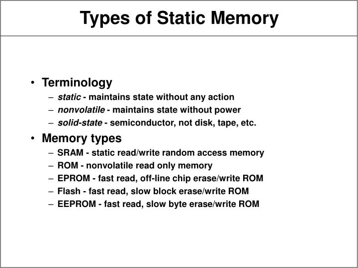 Types of static memory