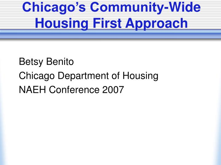 chicago s community wide housing first approach n.