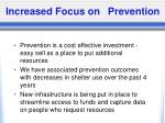 increased focus on prevention