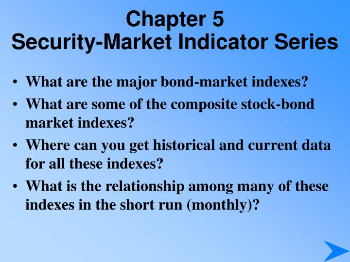 Chapter 5 security market indicator series1