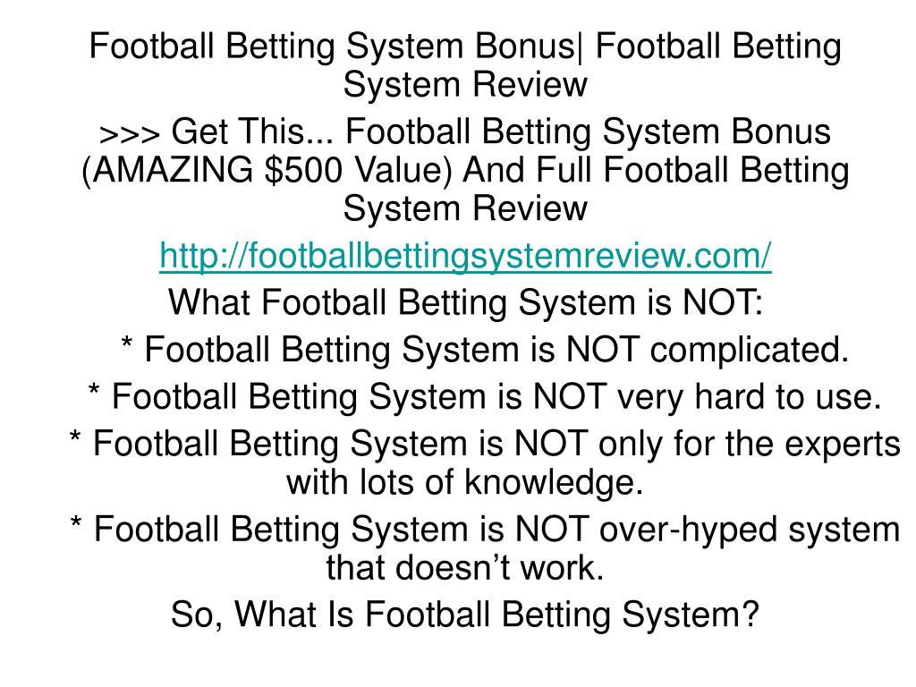 Football Betting System Bonus| Football Betting System Review
