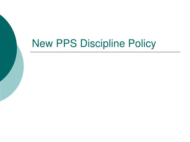 New pps discipline policy
