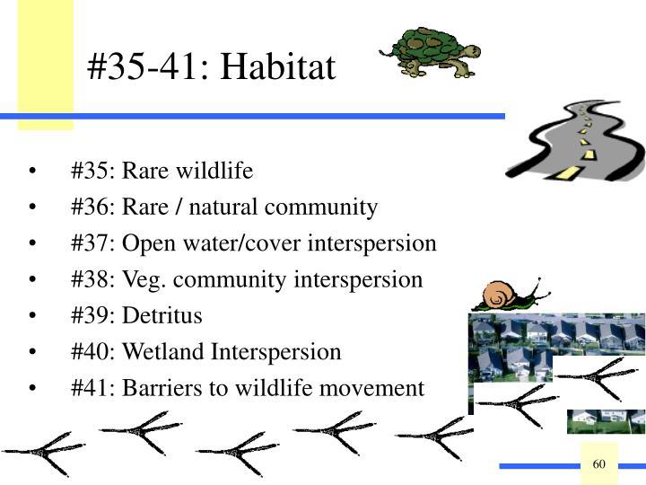 #35-41: Habitat