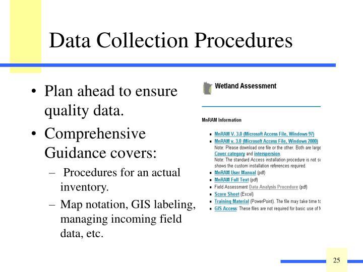 Plan ahead to ensure quality data.