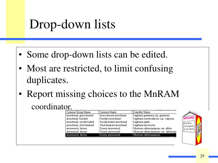 Some drop-down lists can be edited.