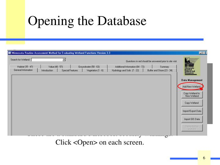 This is the first screen of an empty database.  Click <OK>.