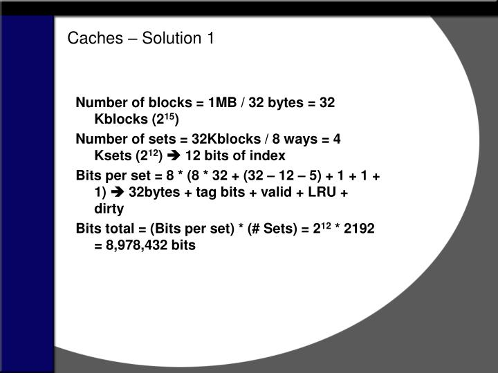 Caches – Solution 1