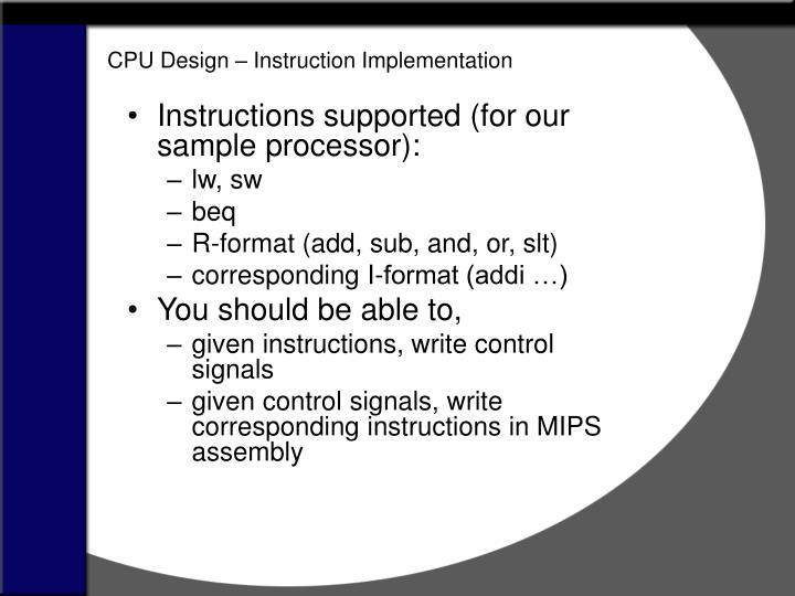 CPU Design –