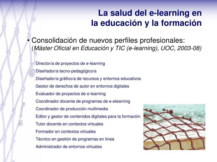 La salud del e-learning en