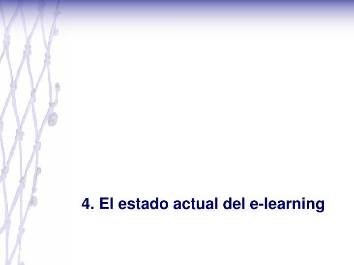 4. El estado actual del e-learning
