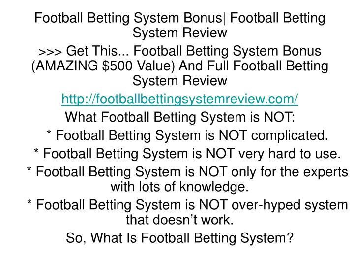 Football Betting System Bonus  Football Betting System Review