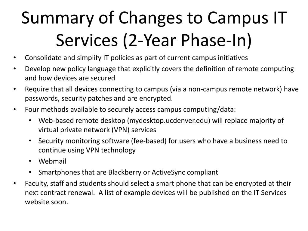 Summary of Changes to Campus IT Services (2-Year Phase-In)