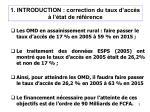 1 introduction correction du taux d acc s l tat de r f rence