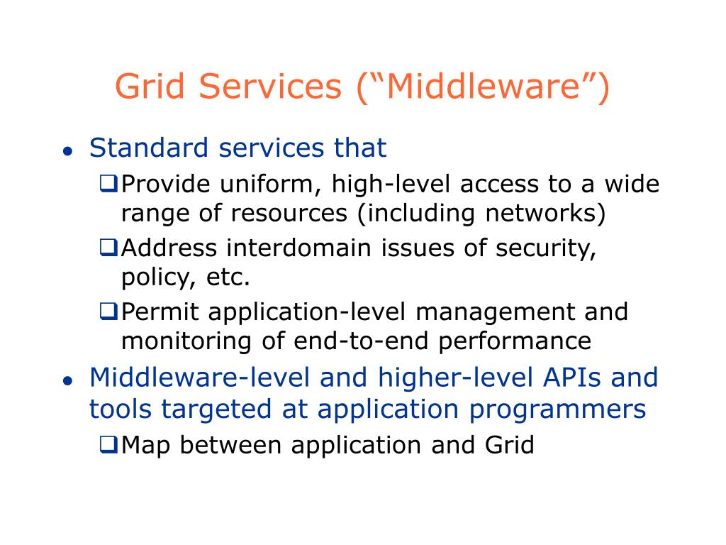 """Grid Services (""""Middleware"""")"""