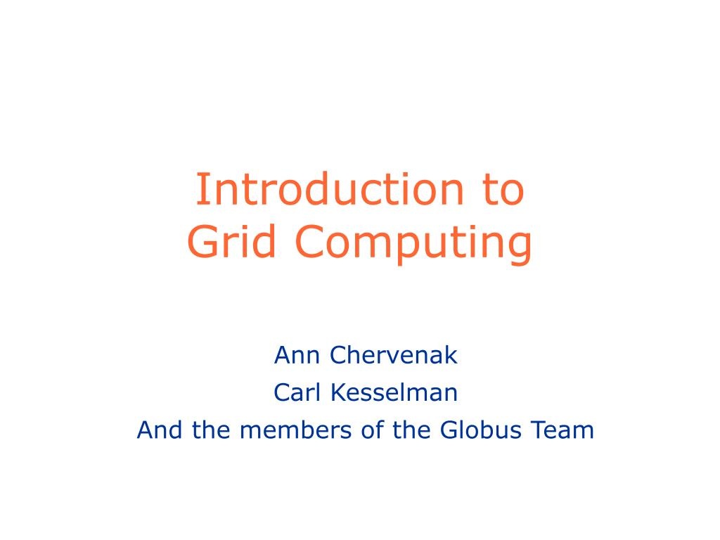 introduction to grid computing l.