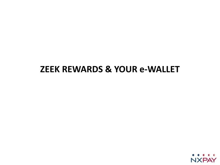 zeek rewards your e wallet n.