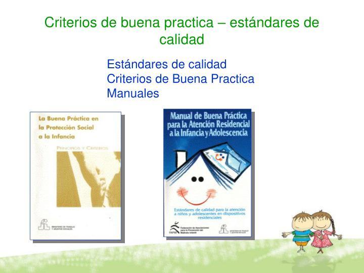 Criterios de buena practica – estándares de calidad