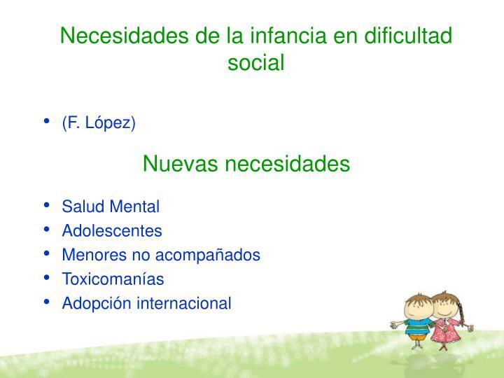 Necesidades de la infancia en dificultad social