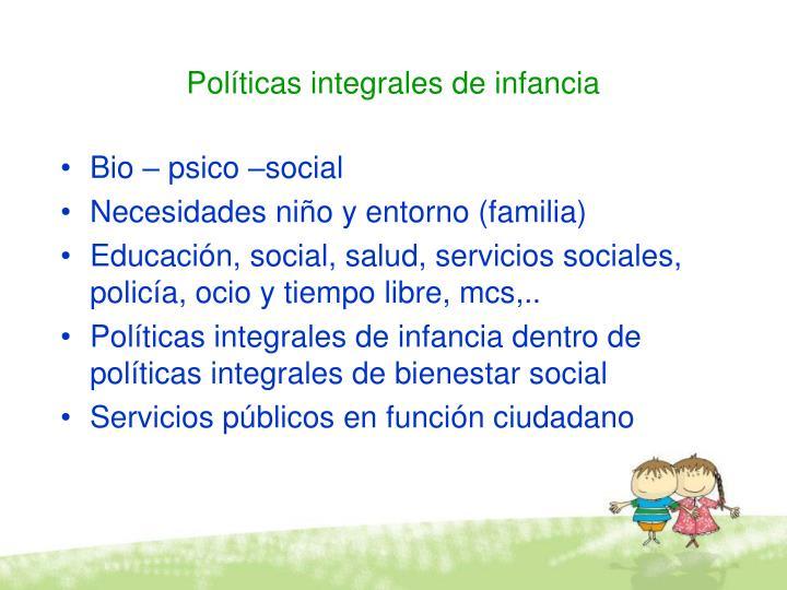 Políticas integrales de infancia