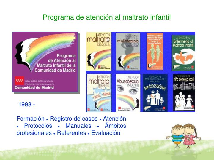 Programa de atención al maltrato infantil