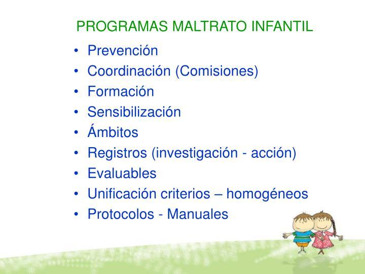PROGRAMAS MALTRATO INFANTIL