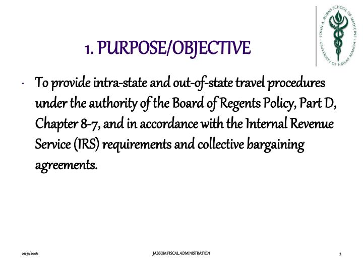 1 purpose objective