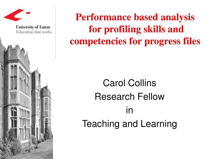 performance based analysis for profiling skills and competencies for progress files n.