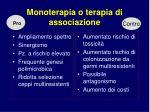 monoterapia o terapia di associazione