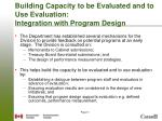 building capacity to be evaluated and to use evaluation integration with program design
